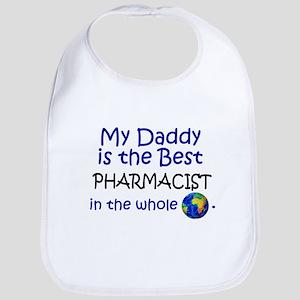 Best Pharmacist In The World (Daddy) Bib