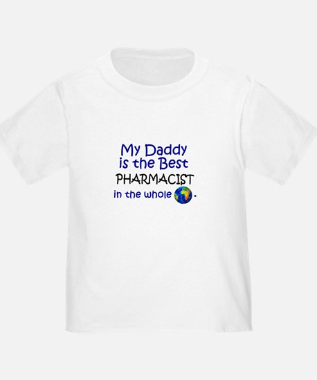 Best Pharmacist In The World (Daddy) Toddle