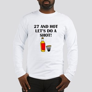 27 And Hot Long Sleeve T-Shirt