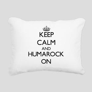 Keep calm and Humarock M Rectangular Canvas Pillow