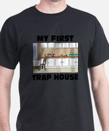 My First Trap house T-Shirt