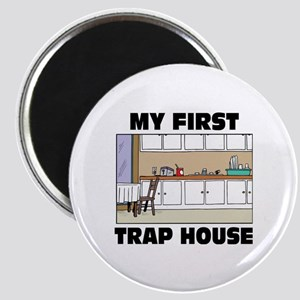 My First Trap house Magnet