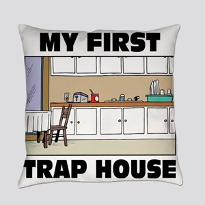 My First Trap house Everyday Pillow