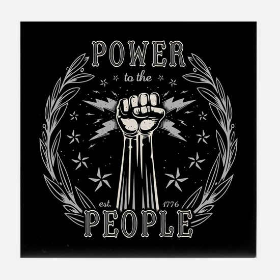 Power to the People 0715 Tile Coaster