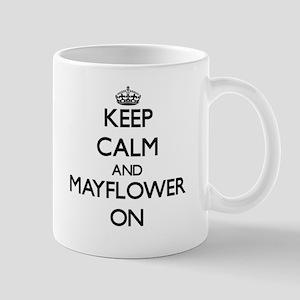 Keep calm and Mayflower Massachusetts ON Mugs
