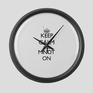Keep calm and Minot Massachusetts Large Wall Clock