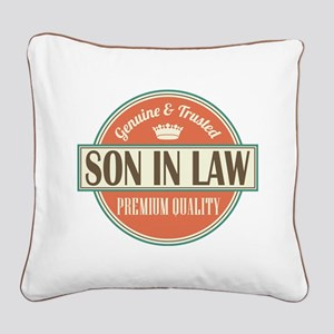 Son In Law Square Canvas Pillow