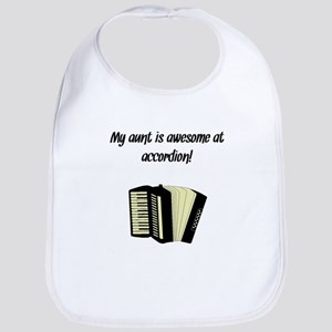 My Aunt Is Awesome At Accordion Bib