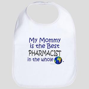 Best Pharmacist In The World (Mommy) Bib