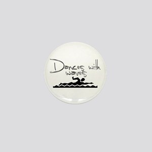 Dances with Waves Mini Button