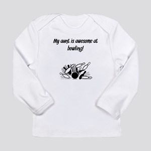 My Aunt Is Awesome At Bowling Long Sleeve T-Shirt
