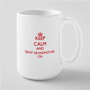Keep Calm and Great Grandmother ON Mugs