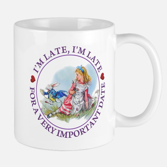 I'm Late , I'm Late, For a Very Importa Mug
