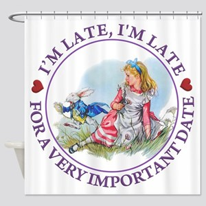 I'm Late , I'm Late, For a Very Imp Shower Curtain