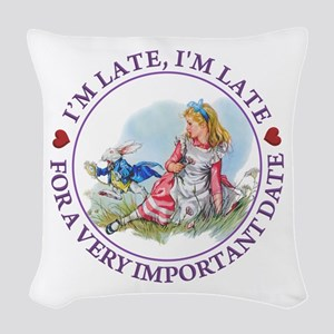I'm Late , I'm Late, For a Ver Woven Throw Pillow