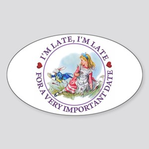 I'm Late , I'm Late, For a Very Imp Sticker (Oval)