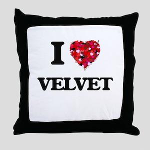 I love Velvet Throw Pillow