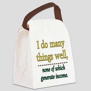 I DO MANY THINGS WELL Canvas Lunch Bag