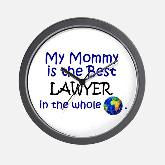 Best Lawyer In The World (Mommy) Wall Clock