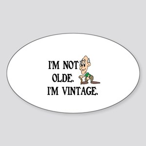 SENIOR MOMENTS - I'M NOT OLDE, I'M  Sticker (Oval)