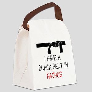 I HAVE A BLACK BELT IN NACOS Canvas Lunch Bag