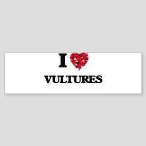 I love Vultures Bumper Sticker