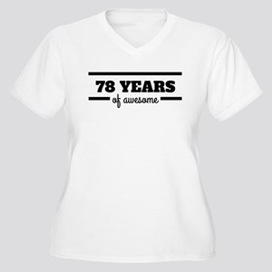 78 Years Of Awesome Plus Size T-Shirt