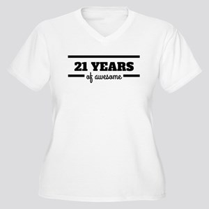 21 Years Of Awesome Plus Size T-Shirt