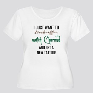 I JUST WANT TO... Plus Size T-Shirt