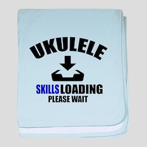 Ukulele Skills Loading Please Wait baby blanket