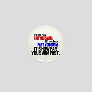 Swim Fast Mini Button