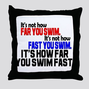 Swim Fast Throw Pillow