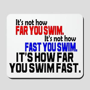 Swim Fast Mousepad