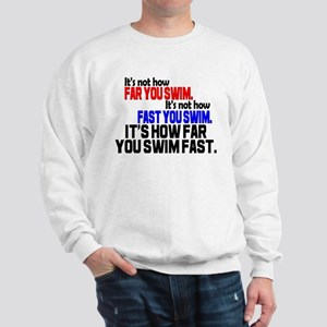 Swim Fast Sweatshirt