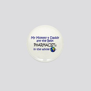 Best Pharmacists In The World Mini Button