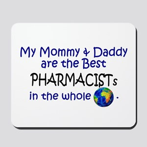 Best Pharmacists In The World Mousepad