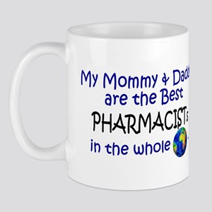 Best Pharmacists In The World Mug