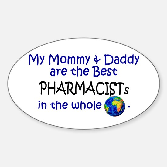 Best Pharmacists In The World Oval Decal