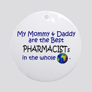 Best Pharmacists In The World Ornament (Round)