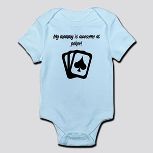 My Mommy Is Awesome At Poker Body Suit