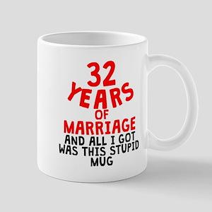 32 Years Of Marriage Mugs
