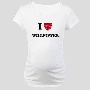 I love Willpower Maternity T-Shirt