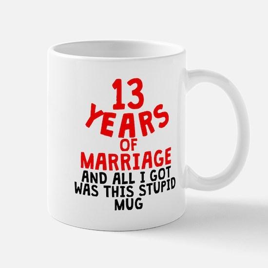 13 Years Of Marriage Mugs
