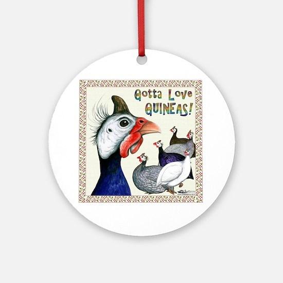 Gotta Love Guineas! Ornament (round)