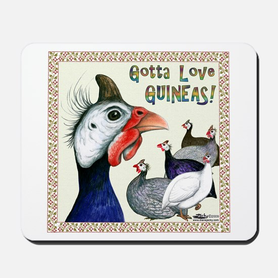 Gotta Love Guineas! Mousepad