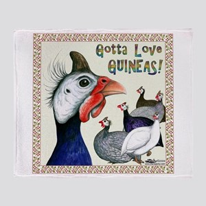 Gotta Love Guineas! Throw Blanket