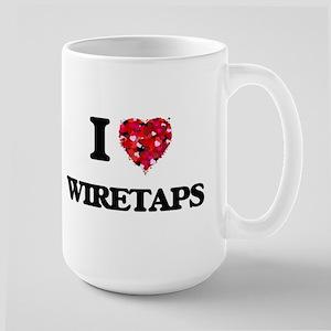I love Wiretaps Mugs
