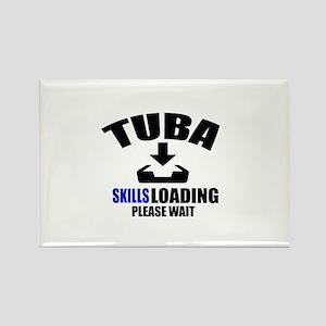 Tuba Skills Loading Please Wait Rectangle Magnet
