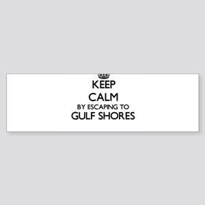 Keep calm by escaping to Gulf Shore Bumper Sticker