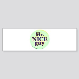 Mr. Nice Guy Bumper Sticker